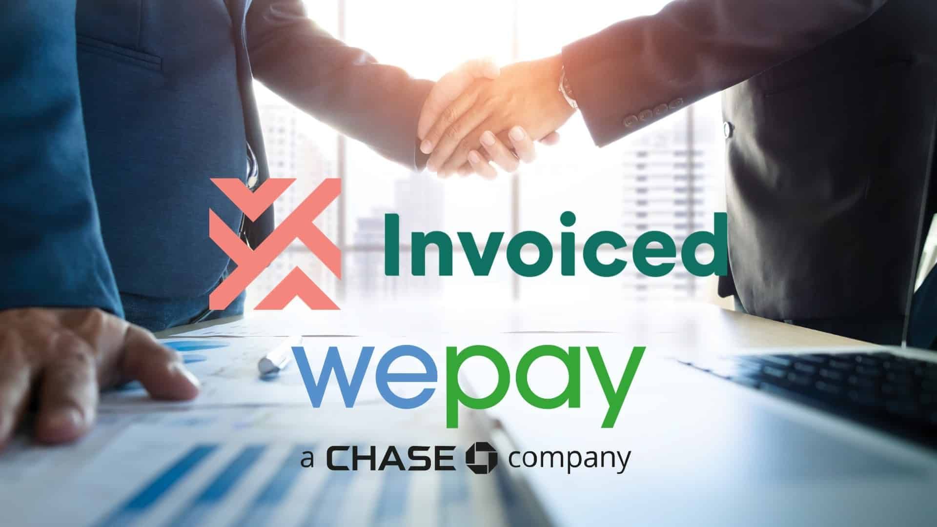 Invoiced Partners With Chase Bank's WePay to Provide Invoiced Payments